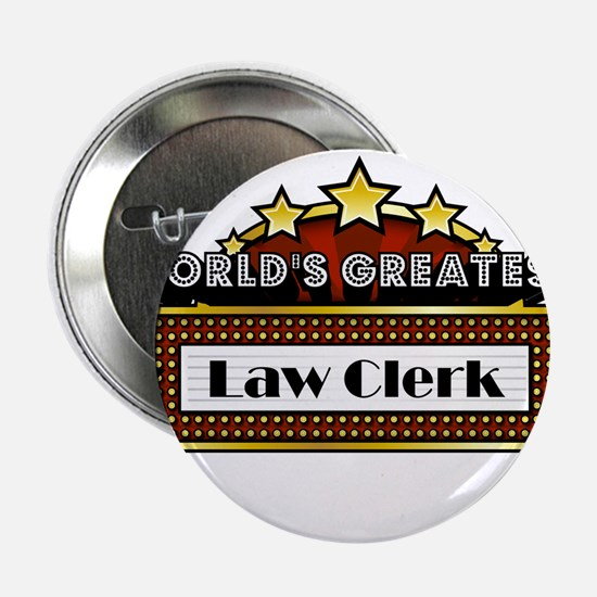 "World's Greatest Law Clerk 2.25"" Button"