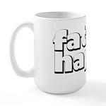 Fat and Happy Large Mug