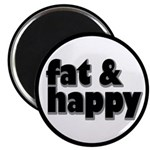 Fat and Happy Magnet