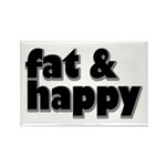 Fat and Happy Rectangle Magnet (10 pack)