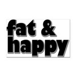 Fat and Happy Rectangle Car Magnet