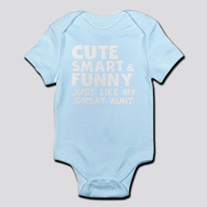 Cute Smart And Funny Like My Great Aunt Body Suit