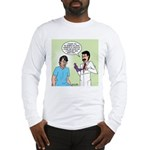 Prostate Exam Long Sleeve T-Shirt