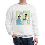 Prostate Exam Sweatshirt