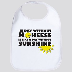A Day Without Cheese Bib