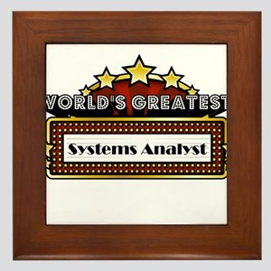 World's Greatest Systems Analyst Framed Tile