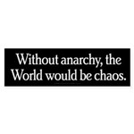 Without Anarchy Sticker (Bumper 10 pk)