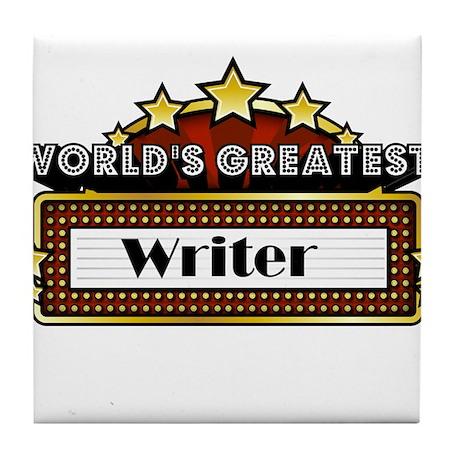 World's Greatest Writer Tile Coaster