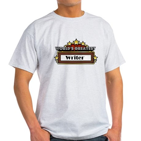 World's Greatest Writer Light T-Shirt