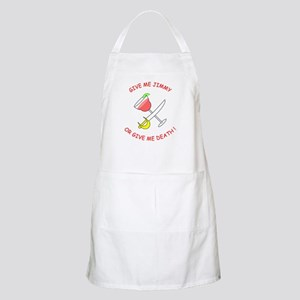 """Give me Jimmy..."" BBQ Apron"