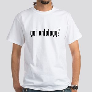 Got Ontology? White T-Shirt
