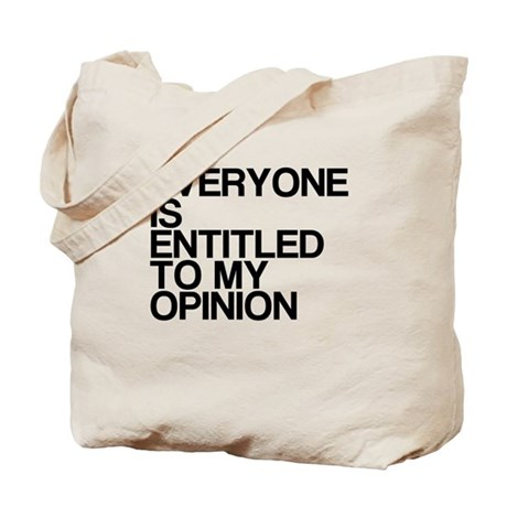 Funny, My Opinion, Tote Bag