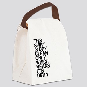 Dirty Shirt, Funny, Canvas Lunch Bag