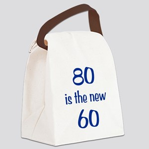 80 is the new 60 Canvas Lunch Bag