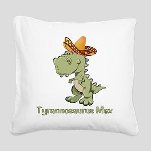 Tyrannosaurus Mex Square Canvas Pillow