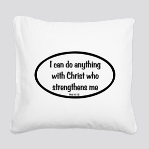 I can do anything Oval Square Canvas Pillow