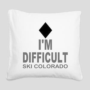 I'm Difficult Ski Colorado Square Canvas Pillow