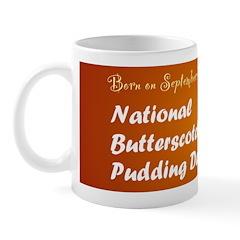 Mug: Butterscotch Pudding Day