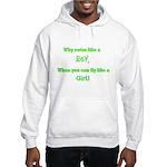 Fly like a girl Hooded Sweatshirt