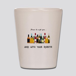 And With Your Spirits Shot Glass