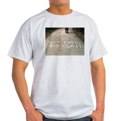 No Pain No Gain Ash Grey T-Shirt