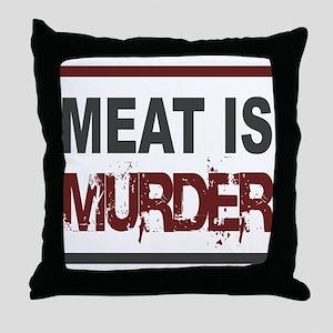 Meat Is Murder Veg*n Throw Pillow