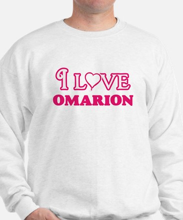 I Love Omarion Sweatshirt