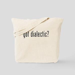 Got Dialectic? Tote Bag
