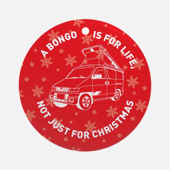MAZDA BONGO IS FOR CHRISTMAS Ornament (Round)