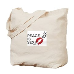 Peace Is Sexy Tote Bag