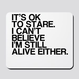 Old, OK To Stare, Funny Mousepad