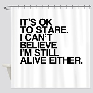 Old, OK To Stare, Funny Shower Curtain
