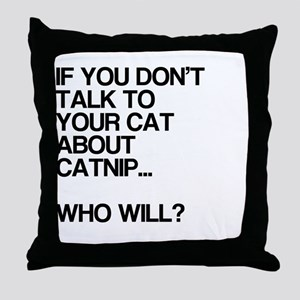 Funny, Catnip, Throw Pillow