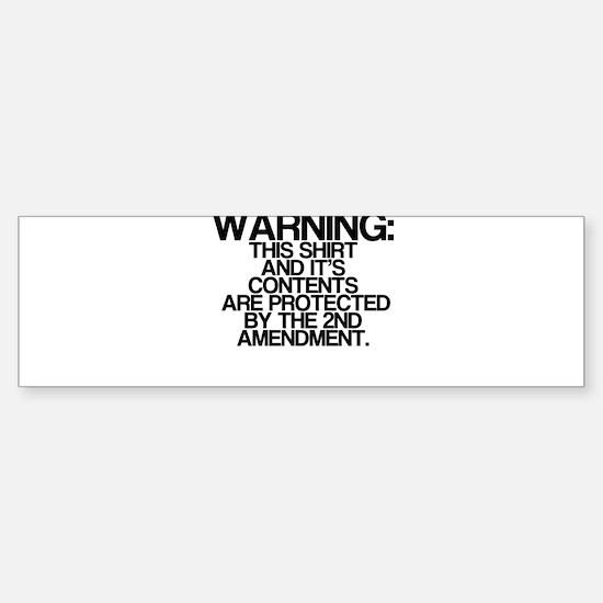 Warning, Protected By 2nd Amendment Bumper Bumper Sticker