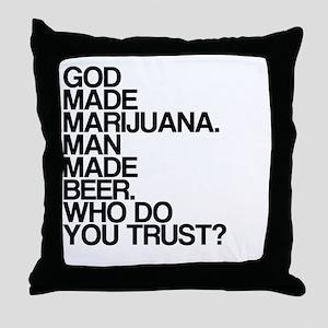 God, Marijuana, Beer Throw Pillow