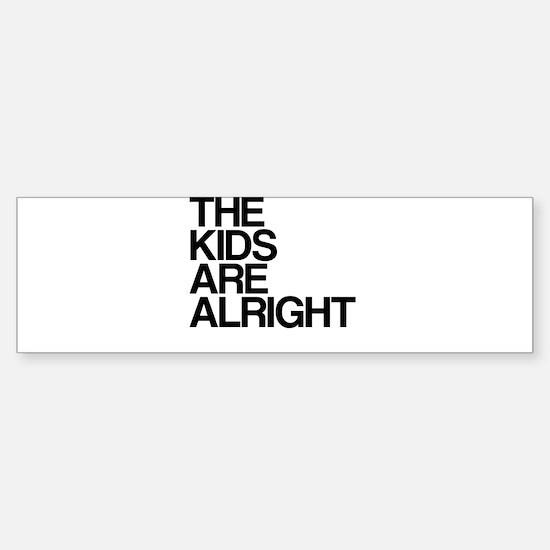 The Kids Are Alright Sticker (Bumper)