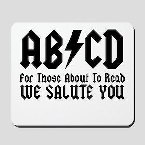 ABCD, We Salute You, Mousepad