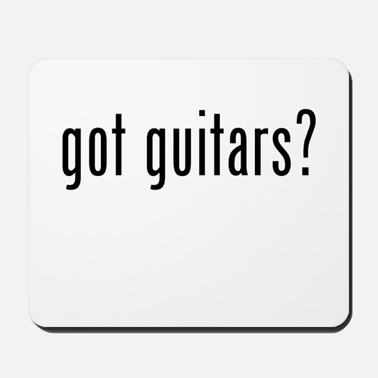 Got Guitars? Mousepad
