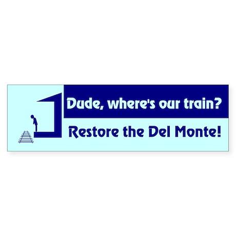 Del Monte Bumper Sticker
