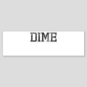 DIME, Vintage Sticker (Bumper)