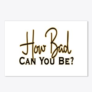 How Bad Can You Be? Postcards (Package of 8)