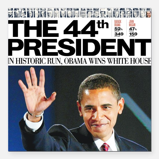 "44th President.png Square Car Magnet 3"" x 3"""