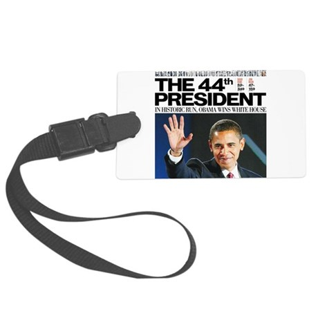 44th President Large Luggage Tag