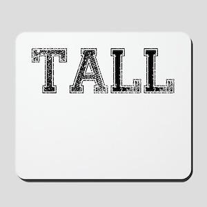 TALL, Vintage Mousepad