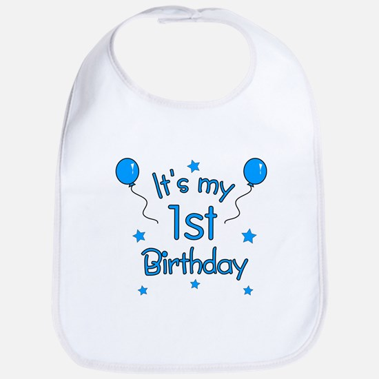It's my 1st Birthday Bib