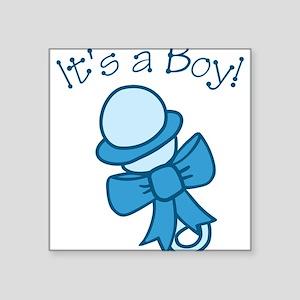 "Its A Boy Square Sticker 3"" x 3"""