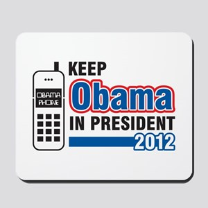 Keep Obama In President Mousepad
