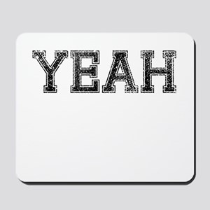 YEAH, Vintage Mousepad