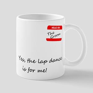 Groom Lap Dance Mug