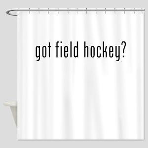 Got Field Hockey? Shower Curtain